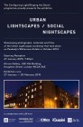 URBAN LIGHTSCAPES/SOCIAL NIGHTSCAPES